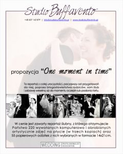 "Propozycja ""One moment in time"""